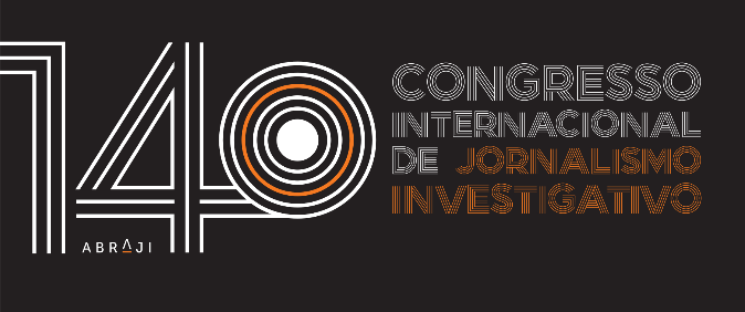 14º Congresso Internacional de Jornalismo Investigativo