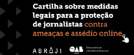 Cartilha sobre medidas legais para a proteção de jornalistas contra ameaças e assédio on-line