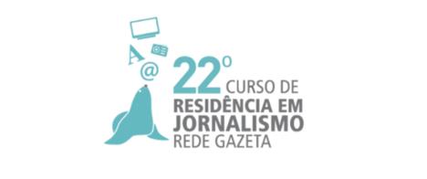 Últimos dias de inscrição para o 22º Curso de Residência em Jornalismo da Rede Gazeta