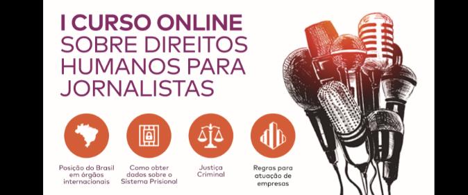Abraji e Conectas abrem inscrições para curso on-line gratuito sobre direitos humanos para jornalistas