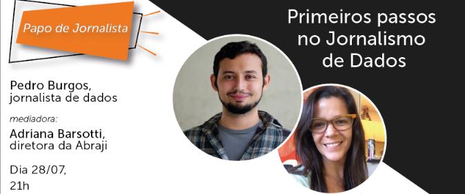 Pedro Burgos fala dos primeiros passos no jornalismo de dados na live da Abraji, nesta terça (28)