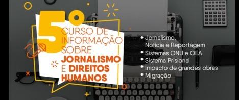 Inscrições abertas para o 5º curso sobre jornalismo e direitos humanos