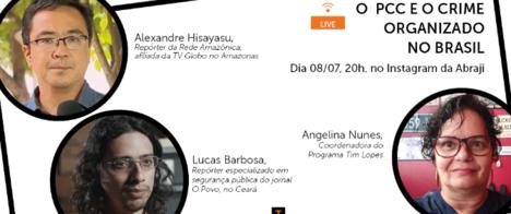 Live do Programa Tim Lopes discute o PCC e o crime organizado no Brasil