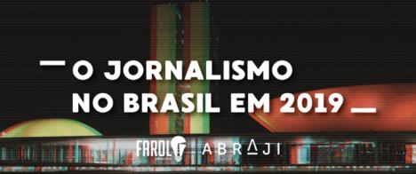 Projeto Jornalismo no Brasil aponta para 2019 com baixa de credibilidade e função mediadora em xeque