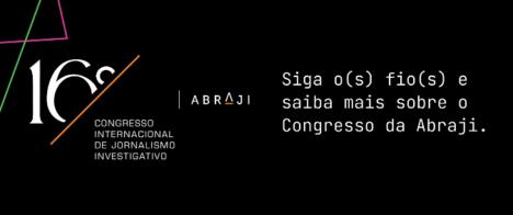 16º Congresso da Abraji fica no ar somente até esta quarta-feira