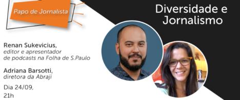 Podcaster da Folha fala sobre jornalismo e diversidade na Live da Abraji desta quinta (24)