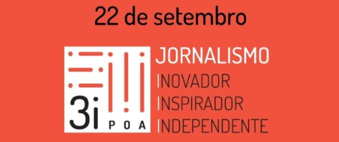 Festival 3i chega a Porto Alegre com debates sobre jornalismo e eleições