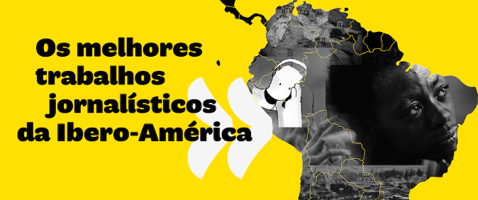 Os trabalhos brasileiros indicados ao Prêmio Gabo 2019