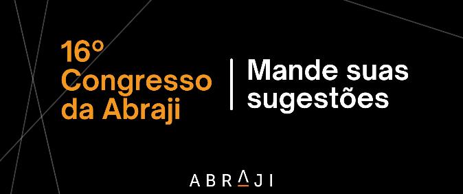 Prazo para envio de sugestões para Congresso da Abraji termina dia 30 de março