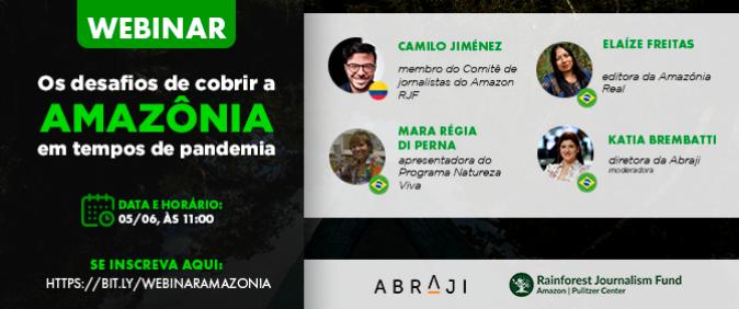 Webinar discute desafios da cobertura da Amazônia durante a pandemia