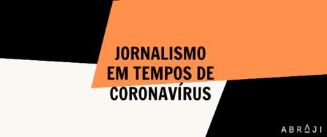 Abraji lança lives semanais para valorizar o trabalho dos jornalistas