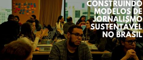 ICFJ promove evento Construindo modelos de jornalismo sustentável no Brasil