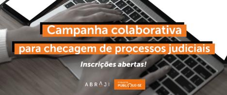 Abraji retoma campanha colaborativa para checagem de processos judiciais