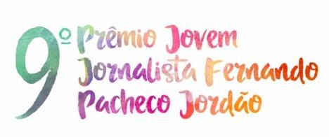 Inscrições abertas para o 9º Prêmio Jovem Jornalista Fernando Pacheco Jordão