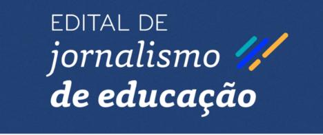 Os selecionados para a bolsa de jornalismo de educação