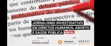 Instituto Patrícia Galvão oferece financiamento para reportagens sobre temas relacionados ao aborto no Brasil