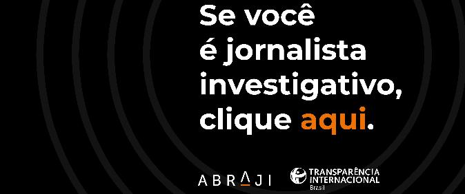 Abraji e Transparência Internacional vão incentivar o jornalismo investigativo local