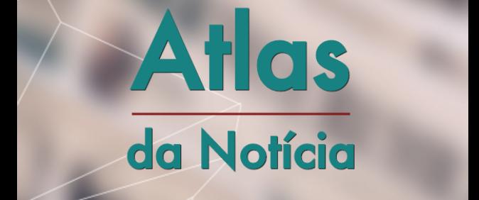 Segunda etapa do Atlas da Notícia quer ampliar base de dados com levantamento colaborativo