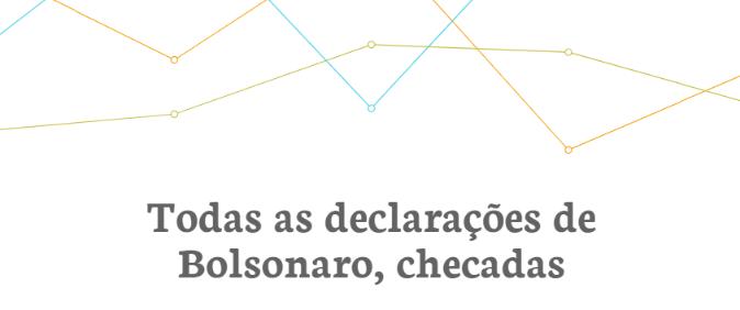 Aos Fatos reúne e checa declarações de Jair Bolsonaro