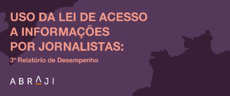 Dificuldades de jornalistas para obter respostas via LAI atingem os maiores índices desde 2013