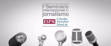 Seminário traz nomes da Columbia Journalism School para a ESPM-SP