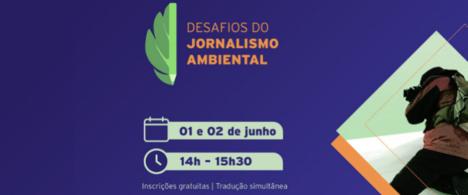 EUA e Reino Unido promovem seminário gratuito sobre jornalismo ambiental