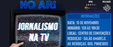 Jornalismo na televisão é tema de debate gratuito em SP