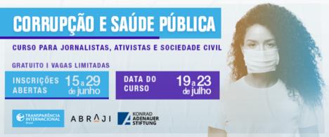 Abraji e Transparência Internacional Brasil anunciam curso para jornalistas sobre corrupção e saúde pública