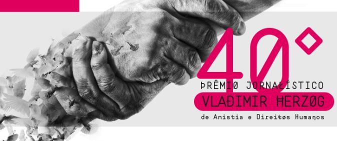 40º Prêmio Vladimir Herzog divulga finalistas
