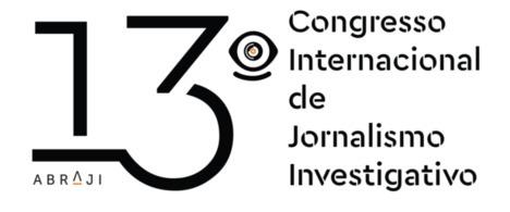 Abraji anuncia convidados para o 13º Congresso Internacional de Jornalismo Investigativo - inscreva-se!