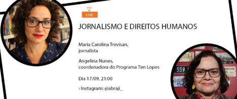 Colunista do UOL fala sobre a cobertura de Direitos Humanos na Live do Programa Tim Lopes