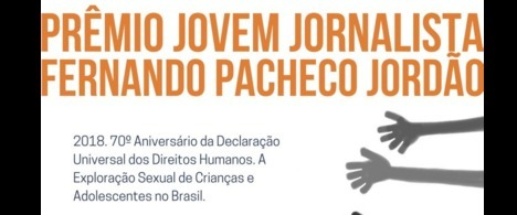 10ª edição do Prêmio Jovem Jornalista aborda a Exploração Sexual de Crianças e Adolescentes no Brasil