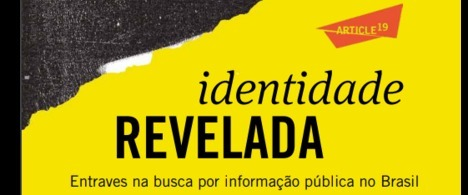 Identificação é entrave para jornalistas na solicitação de informações via LAI