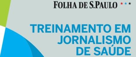 Inscrições abertas para programa de treinamento em saúde da Folha