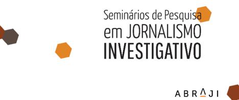 Abraji publica artigos do VII Seminário de Pesquisa em Jornalismo Investigativo