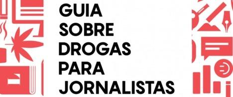 Organizações lançam guia para auxiliar jornalistas na cobertura sobre drogas