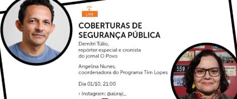 Demitri Túlio fala sobre a cobertura de Segurança Pública na live do Programa Tim Lopes desta quinta (01)