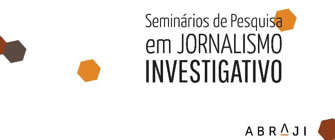 Abraji publica artigos do V Seminário de Pesquisa em Jornalismo Investigativo