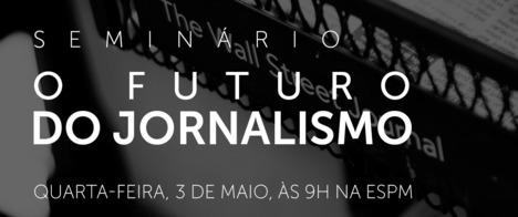 Abraji celebra Dia Mundial da Liberdade de Imprensa com seminário sobre futuro do jornalismo