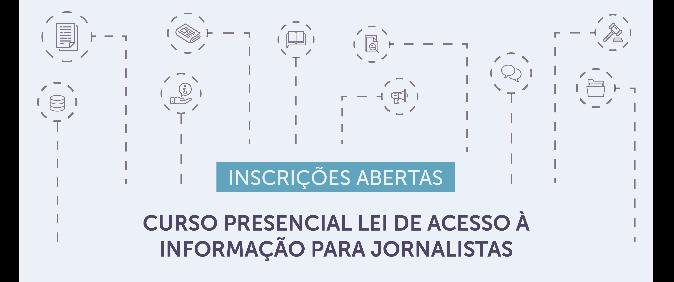 Inscrições abertas para curso presencial sobre Lei de Acesso a Informações Públicas