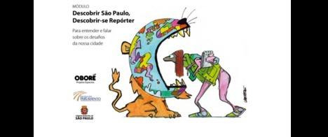Projeto Repórter do Futuro abre inscrições para o 11º módulo Descobrir São Paulo, Descobrir-se Repórter
