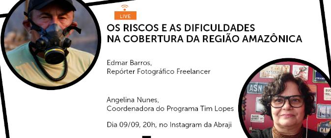Live do Programa Tim Lopes discute os riscos e as dificuldades na cobertura da Região Amazônica