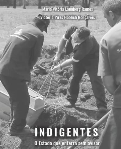 Indigentes - O Estado que enterra sem avisar