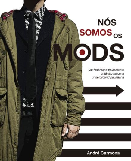 Nós somos os mods: a experiência de um fenômeno tipicamente britânico na cena underground paulistana