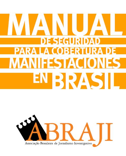 Manual de Seguridad para la Cobertura de Manifestaciones in Brasil