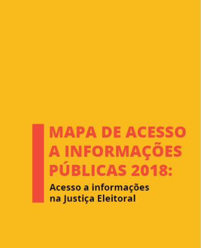 Mapa de Acesso a Informações Públicas 2018
